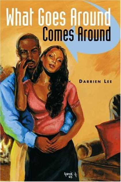 Bestselling Sci-Fi/ Fantasy (2006) - What Goes Around Comes Around by Darrien Lee