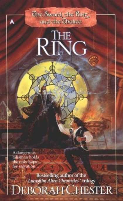 Bestselling Sci-Fi/ Fantasy (2006) - The Ring (The Sword, the Ring, and the Chalice, Book 2) by Deborah Chester