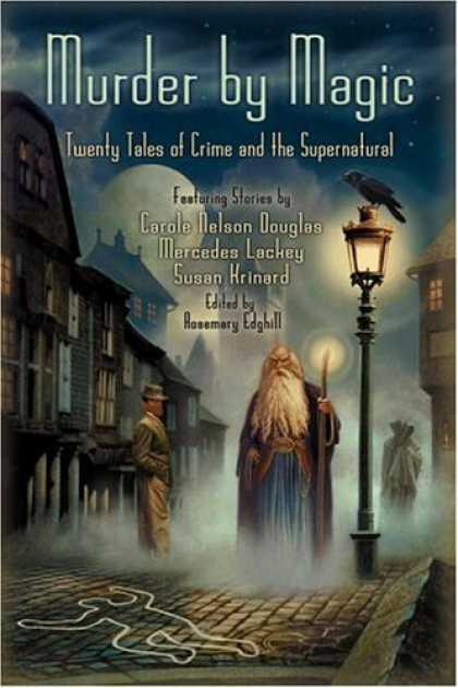 Bestselling Sci-Fi/ Fantasy (2006) - Murder by Magic: Twenty Tales of Crime and the Supernatural