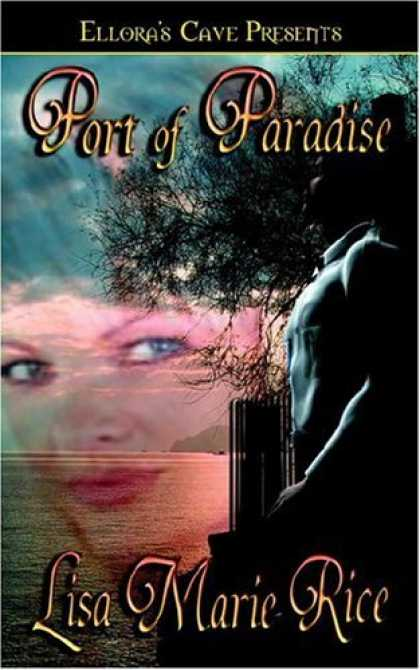 Bestselling Sci-Fi/ Fantasy (2006) - Port Of Paradise by Lisa Marie Rice