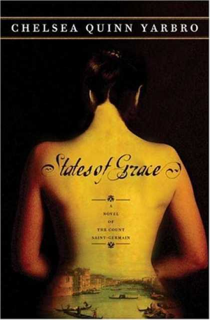 Bestselling Sci-Fi/ Fantasy (2006) - States of Grace: A Novel of the Count Saint Germain (St. Germain) by Chelsea Qui