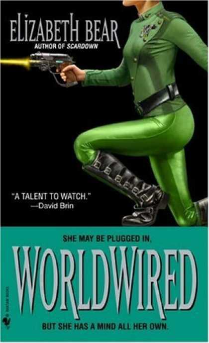 Bestselling Sci-Fi/ Fantasy (2006) - Worldwired by Elizabeth Bear