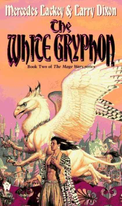 Bestselling Sci-Fi/ Fantasy (2006) - The White Gryphon (Mage Wars) by Mercedes Lackey