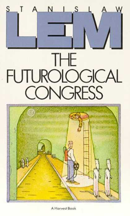 Bestselling Sci-Fi/ Fantasy (2006) - The Futurological Congress: From the Memoirs of Ijon Tichy by Stanislaw Lem