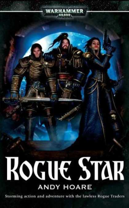 Bestselling Sci-Fi/ Fantasy (2006) - Rogue Star (War Hammer 40,000) by Andy Hoare