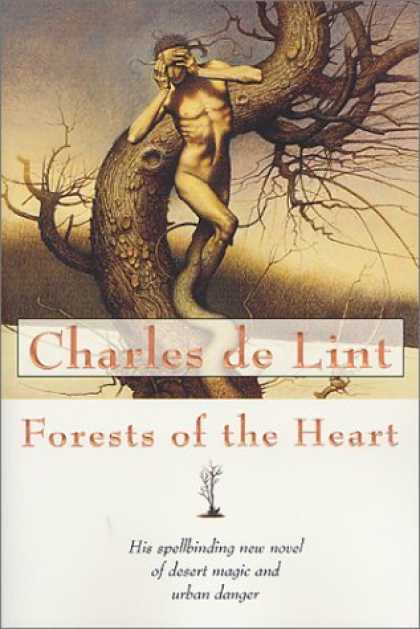 Bestselling Sci-Fi/ Fantasy (2006) - Forests of the Heart (Newford) by Charles de Lint