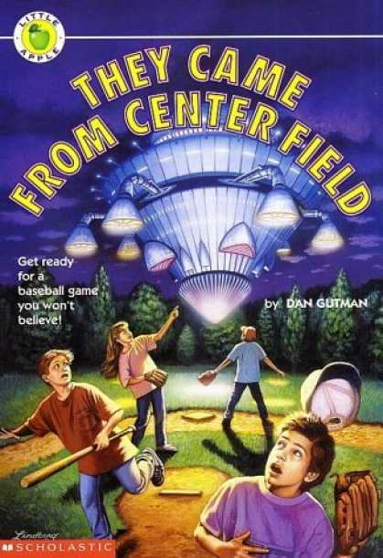 Bestselling Sci-Fi/ Fantasy (2006) - They Came From Center Field (Little Apple) by Dan Gutman