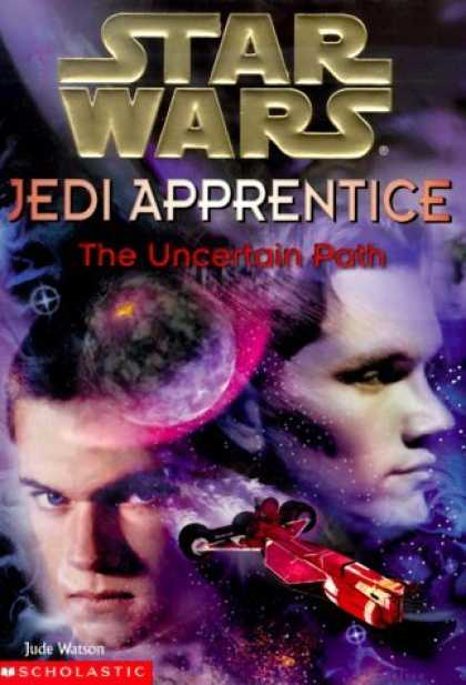 Bestselling Sci-Fi/ Fantasy (2006) - The Uncertain Path (Star Wars: Jedi Apprentice, Book 6) by Jude Watson