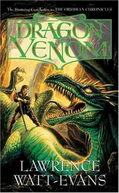 Bestselling Sci-Fi/ Fantasy (2006) - Dragon Venom (Obsidian Chronicles) by Lawrence Watt-Evans