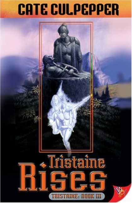 Bestselling Sci-Fi/ Fantasy (2006) - Tristaine Rises (Tristaine) by Cate Culpepper