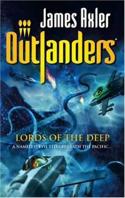 Bestselling Sci-Fi/ Fantasy (2006) - Lords Of The Deep (Oulanders) by James Axler
