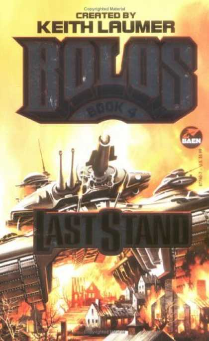 Bestselling Sci-Fi/ Fantasy (2006) - Last Stand: Bolos 4 (Bolos, No 4) by Keith Laumer