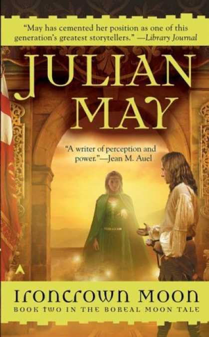 Bestselling Sci-Fi/ Fantasy (2006) - Ironcrown Moon (Boreal Moon Tale) by Julian May