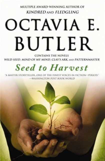 Bestselling Sci-Fi/ Fantasy (2006) - Seed to Harvest by Octavia E. Butler