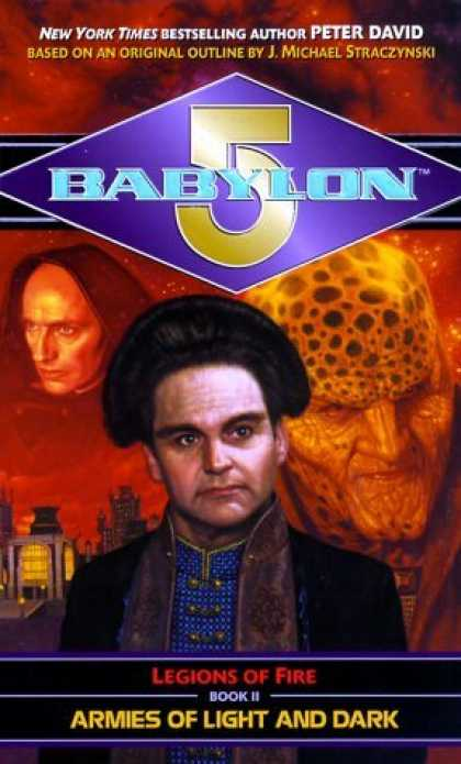 Bestselling Sci-Fi/ Fantasy (2006) - Armies of Light and Dark (Babylon 5: Legions of Fire, Book 2) by Peter David