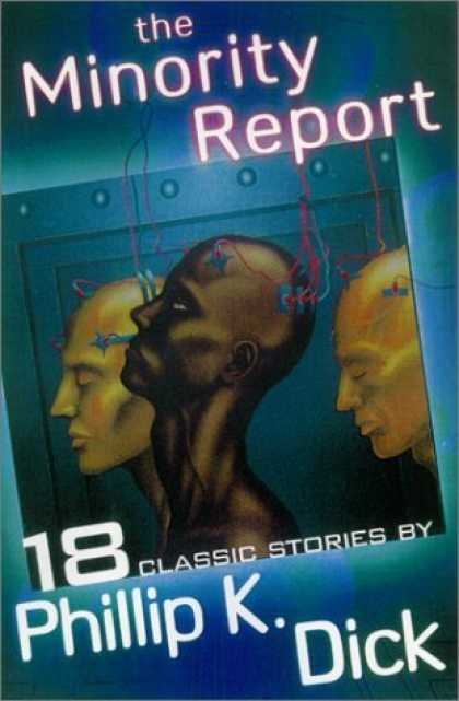 Bestselling Sci-Fi/ Fantasy (2006) - The Minority Report and Other Classic Stories (Dick, Philip K. Short Stories.) b