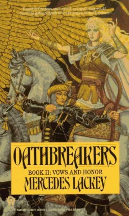 Bestselling Sci-Fi/ Fantasy (2006) - Oathbreakers (Vows and Honor, Book 2) by Mercedes Lackey