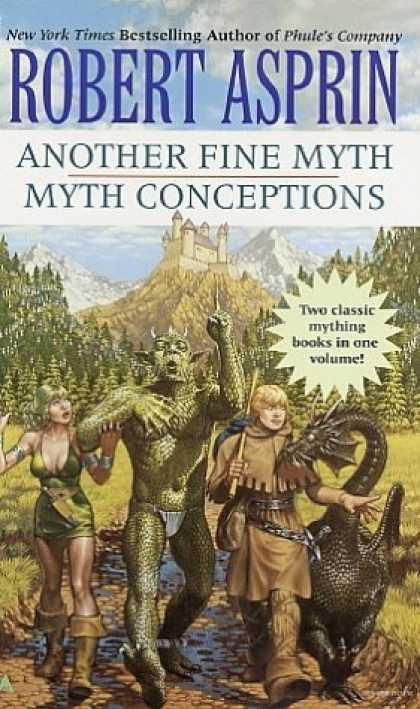 Bestselling Sci-Fi/ Fantasy (2006) - Another Fine Myth/Myth Conceptions 2-in1 by Robert Asprin