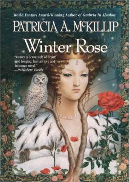 Bestselling Sci-Fi/ Fantasy (2006) - Winter Rose by Patricia A. McKillip