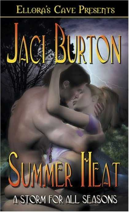 Bestselling Sci-Fi/ Fantasy (2006) - A Storm for All Seasons: Summer Heat by Jaci Burton