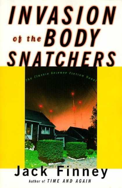 Bestselling Sci-Fi/ Fantasy (2006) - Invasion of the Body Snatchers by Jack Finney