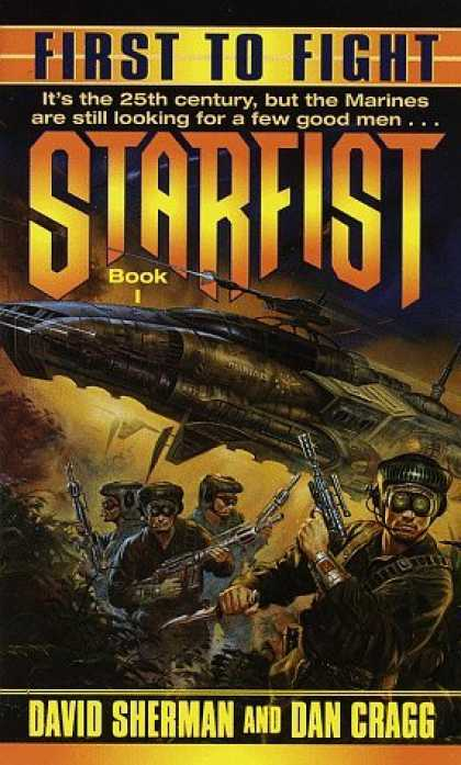 Bestselling Sci-Fi/ Fantasy (2006) - First to Fight (Starfist, Book 1) by David Sherman