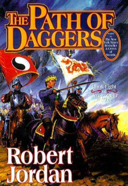 Bestselling Sci-Fi/ Fantasy (2006) - The Path of Daggers (The Wheel of Time, Book 8) by Robert Jordan