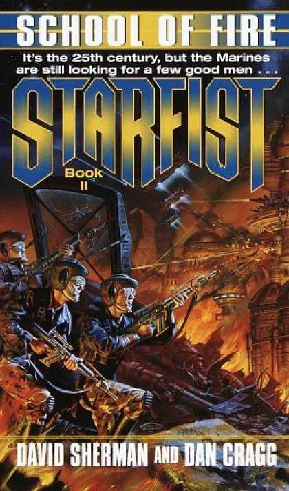 Bestselling Sci-Fi/ Fantasy (2006) - School of Fire (Starfist, Book 2) by David Sherman