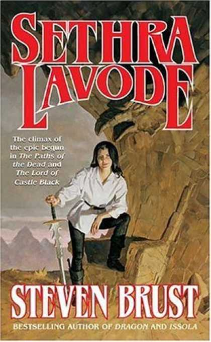 Bestselling Sci-Fi/ Fantasy (2006) - Sethra Lavode (V of A) by Steven Brust