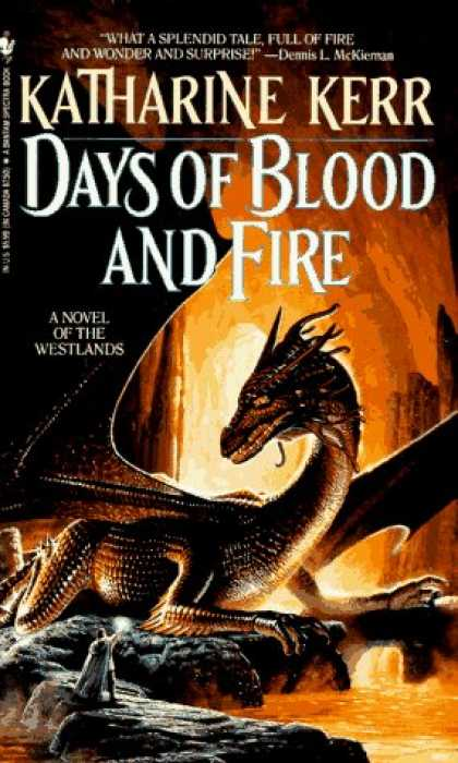 Bestselling Sci-Fi/ Fantasy (2006) - Days of Blood and Fire (Deverry) by Katharine Kerr