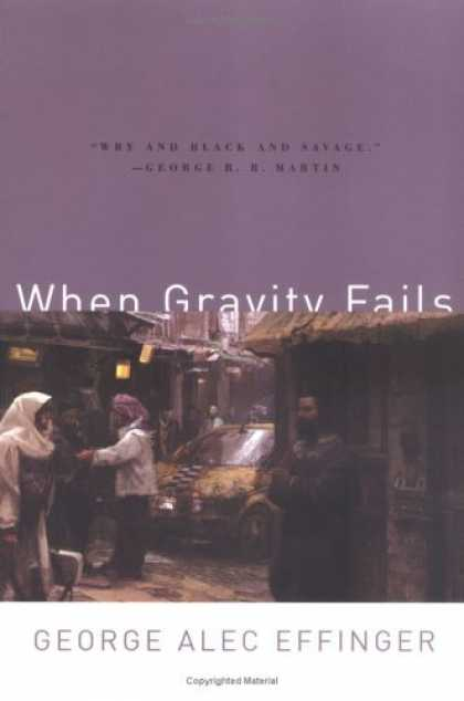 Bestselling Sci-Fi/ Fantasy (2006) - When Gravity Fails by George Alec Effinger
