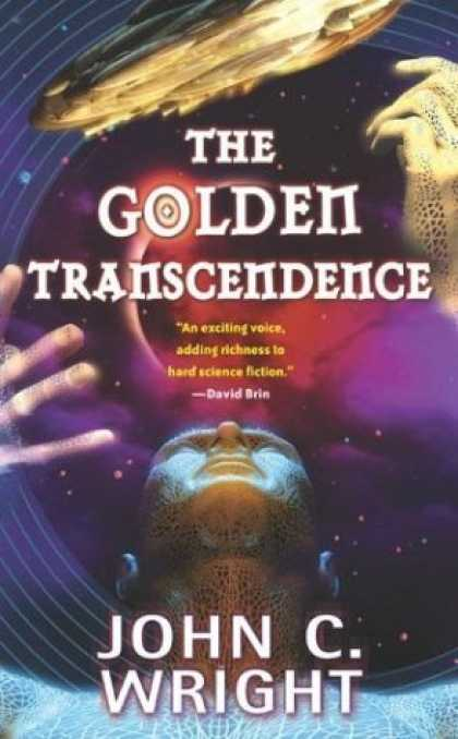 Bestselling Sci-Fi/ Fantasy (2006) - The Golden Transcendence (The Golden Age) by John C. Wright