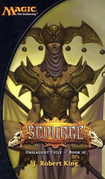 Bestselling Sci-Fi/ Fantasy (2006) - Scourge (Magic: The Gathering: Onslaught Cycle) by J. Robert King