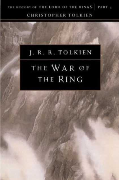 Bestselling Sci-Fi/ Fantasy (2006) - The War of the Ring: The History of The Lord of the Rings, Part Three (The Histo