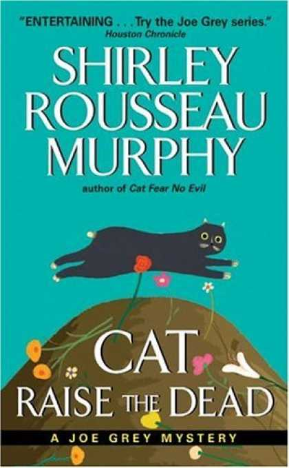Bestselling Sci-Fi/ Fantasy (2006) - Cat Raise the Dead: A Joe Grey Mystery by Shirley Rousseau Murphy