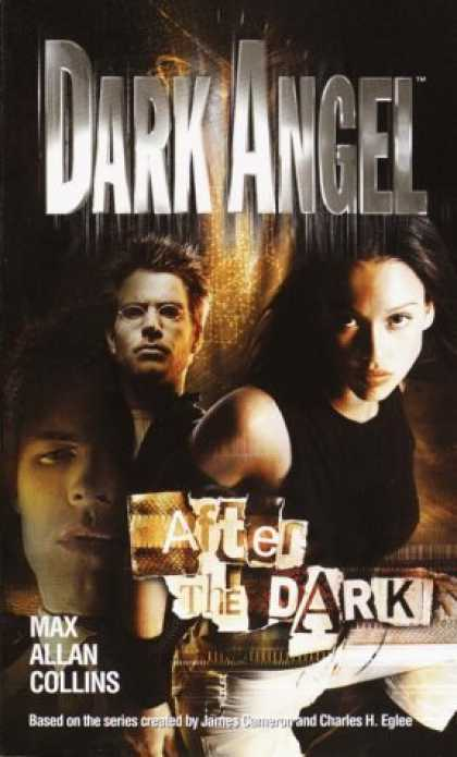 Bestselling Sci-Fi/ Fantasy (2006) - After the Dark (Dark Angel) by Max Allan Collins