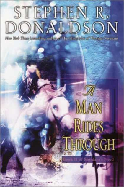 Bestselling Sci-Fi/ Fantasy (2006) - A Man Rides Through by Stephen R. Donaldson