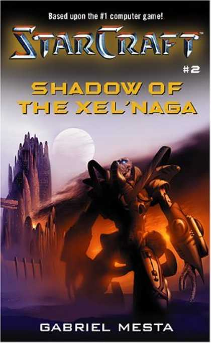 Bestselling Sci-Fi/ Fantasy (2006) - StarCraft #2: Shadow of the Xel'Naga by Gabriel Mesta