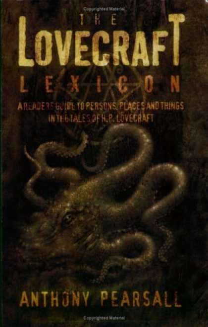 Bestselling Sci-Fi/ Fantasy (2006) - The Lovecraft Lexicon: A Reader's Guide to Persons, Places and Things in the Tal