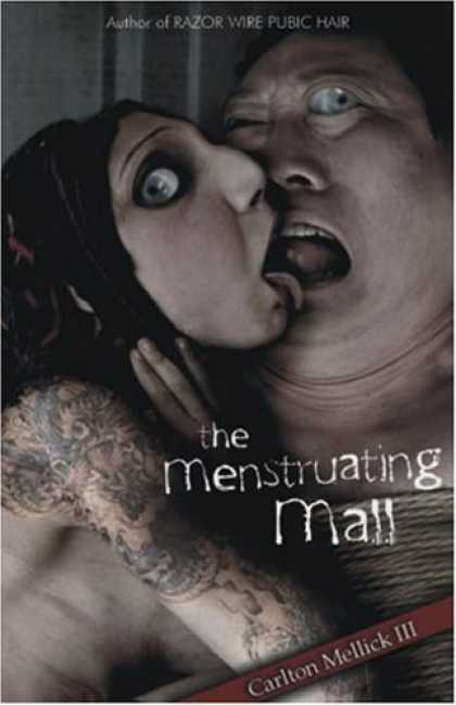 Bestselling Sci-Fi/ Fantasy (2006) - The Menstruating Mall by Carlton Mellick III