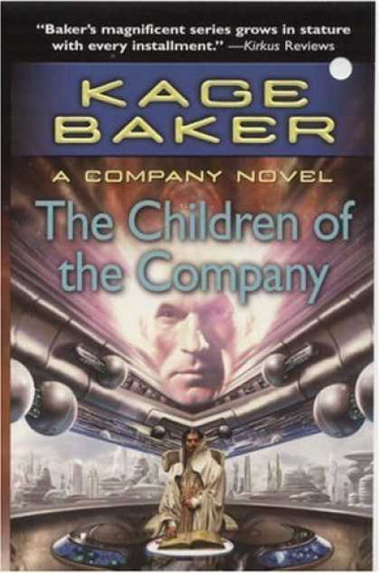 Bestselling Sci-Fi/ Fantasy (2006) - The Children of the Company (The Company) by Kage Baker