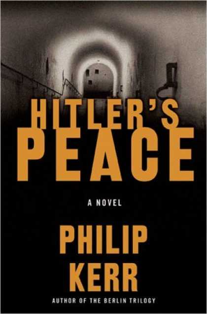 Bestselling Sci-Fi/ Fantasy (2006) - Hitler's Peace by Philip Kerr