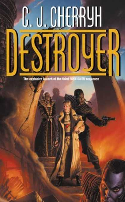 Bestselling Sci-Fi/ Fantasy (2006) - Destroyer (Foreigner Universe) by C. J. Cherryh