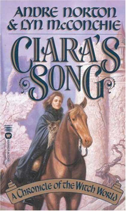 Bestselling Sci-Fi/ Fantasy (2006) - Ciara's Song: A Chronicle of the Witch World by Andre Norton