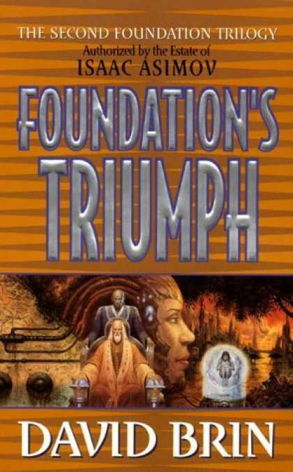 Bestselling Sci-Fi/ Fantasy (2006) - Foundation's Triumph (Second Foundation Trilogy) by David Brin