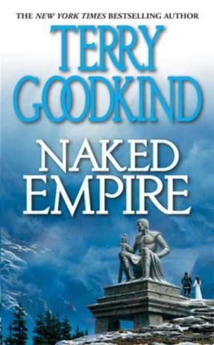 Bestselling Sci-Fi/ Fantasy (2006) - Naked Empire (Sword of Truth, Book 8) by Terry Goodkind