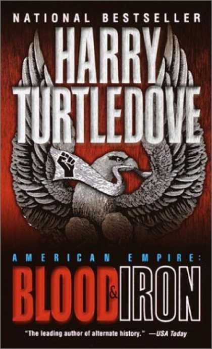 Bestselling Sci-Fi/ Fantasy (2006) - American Empire: Blood & Iron by Harry Turtledove
