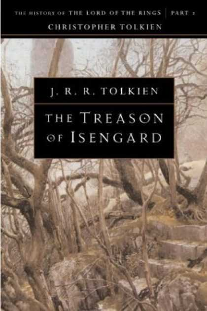 Bestselling Sci-Fi/ Fantasy (2006) - Treason of Isengard: The History of The Lord of the Rings, Part Two (The History
