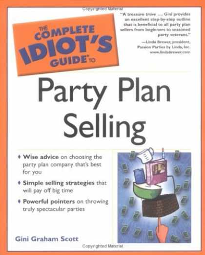 Bestselling Sci-Fi/ Fantasy (2006) - The Complete Idiot's Guide to Party Plan Selling (The Complete Idiot's Guide) by