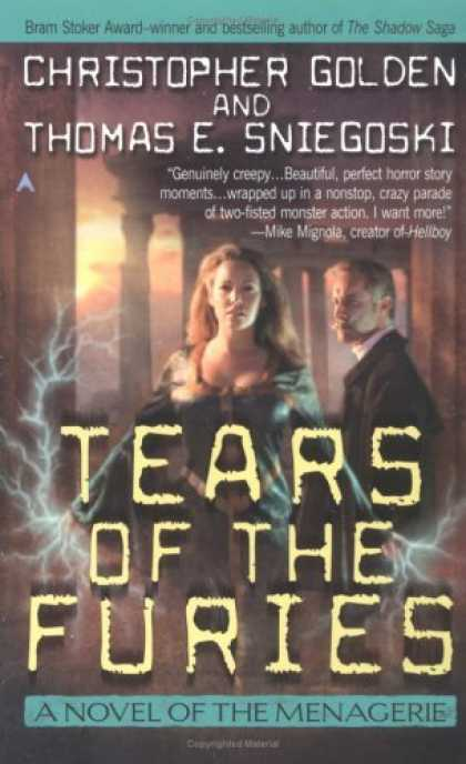 Bestselling Sci-Fi/ Fantasy (2006) - The Tears of the Furies (The Menagerie, No. 2) by Christopher Golden